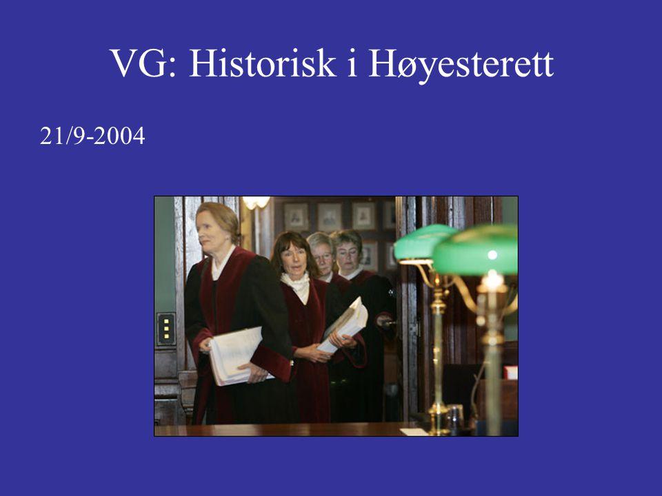 VG: Historisk i Høyesterett 21/9-2004