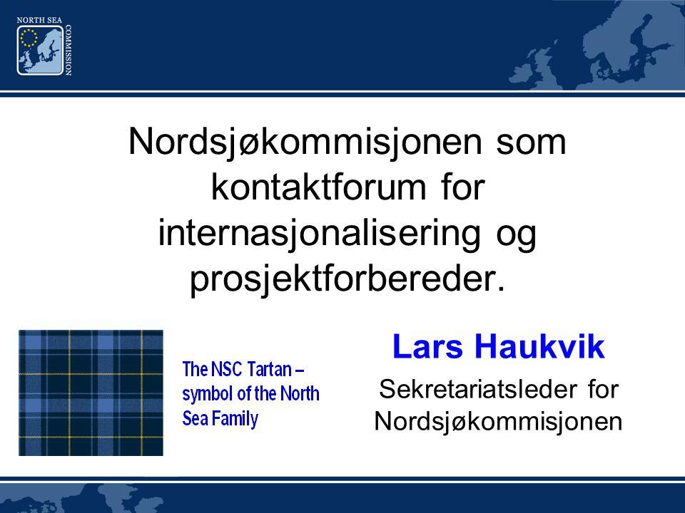 Nordsjøkommisjonen som kontaktforum for internasjonalisering og prosjektforbereder.