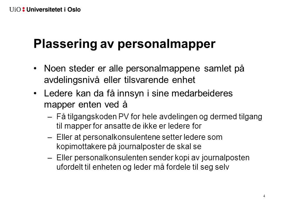 Personopplysningsloven Personopplysningsloven (lovdata.no)Personopplysningsloven Plassering av personalmappene skal ivareta beskyttelsen av det som § 2.8 av loven definerer som sensitive opplysninger.