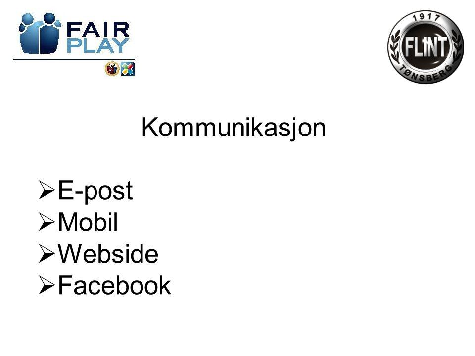 Kommunikasjon  E-post  Mobil  Webside  Facebook