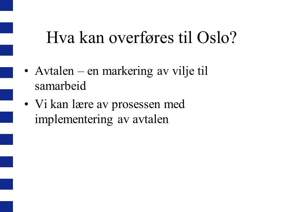 Hva kan overføres til Oslo.