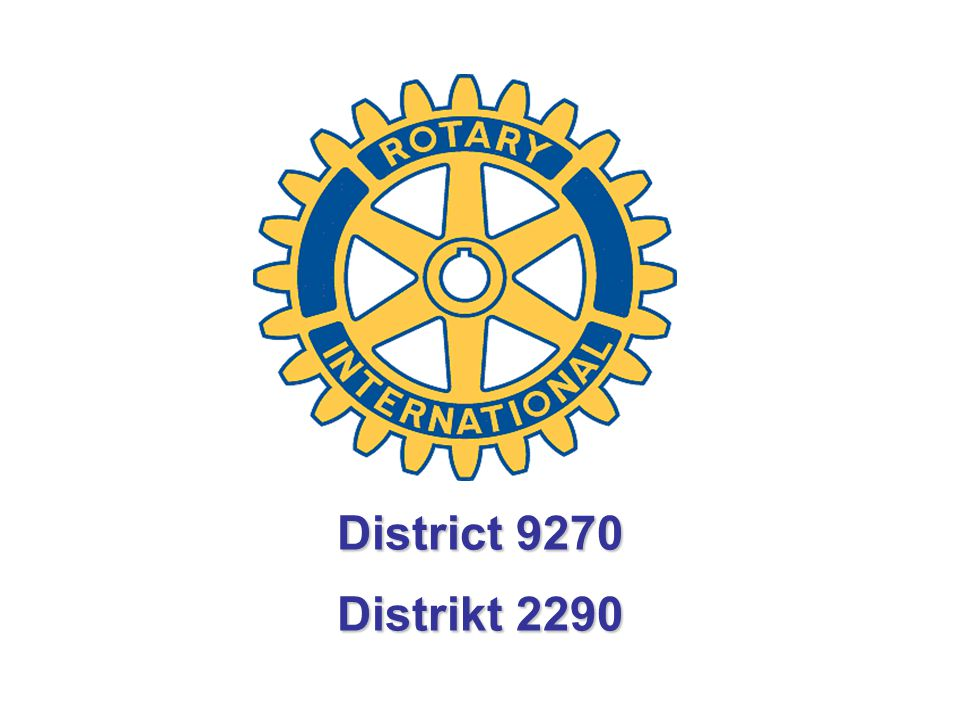 District 9270 Distrikt 2290