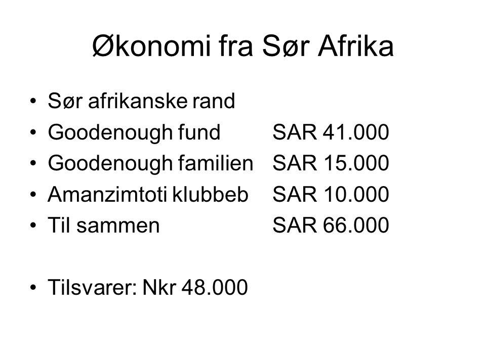 Økonomi fra Sør Afrika Sør afrikanske rand Goodenough fundSAR 41.000 Goodenough familienSAR 15.000 Amanzimtoti klubbebSAR 10.000 Til sammen SAR 66.000