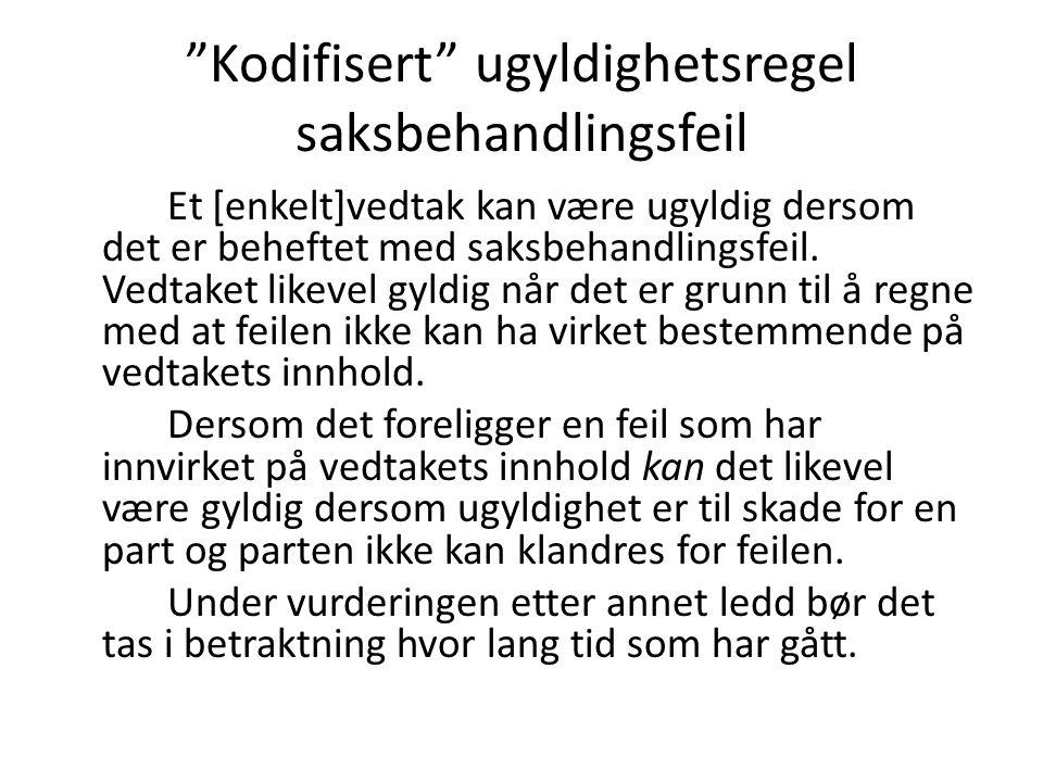 Rt 2009/1319 Driftstilskudd til fysioterapeut (71) Samlet sett finner jeg at behandlingen av Slåstads søknad ikke er i samsvar med forvaltningsloven og med god forvaltningsskikk.