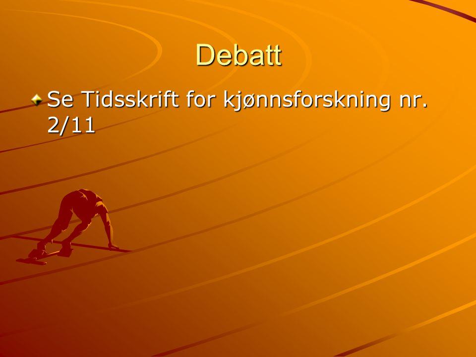 Debatt Se Tidsskrift for kjønnsforskning nr. 2/11