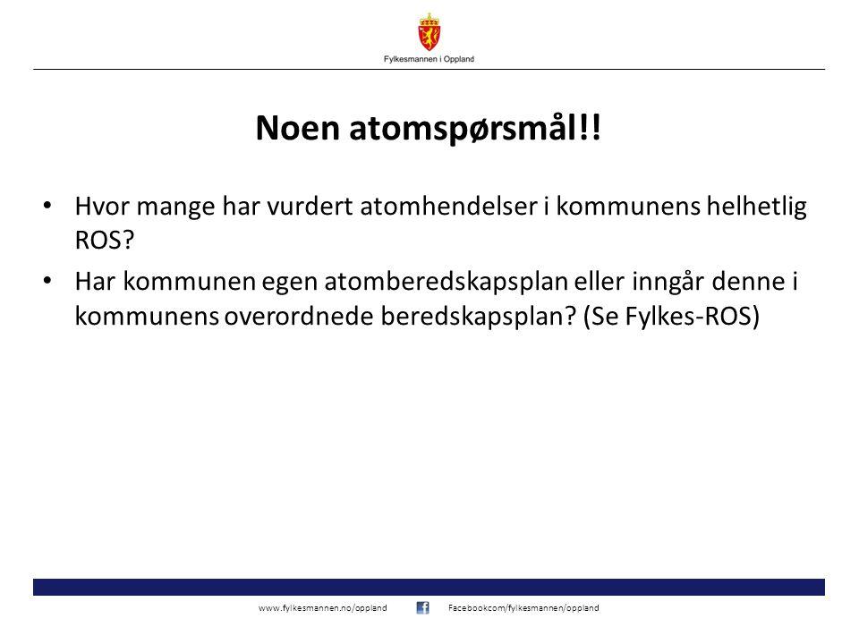 www.fylkesmannen.no/opplandFacebookcom/fylkesmannen/oppland Noen atomspørsmål!.