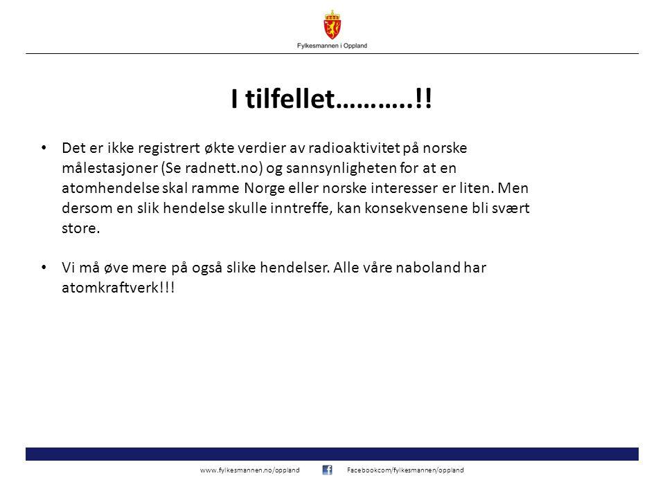 www.fylkesmannen.no/opplandFacebookcom/fylkesmannen/oppland I tilfellet………..!.