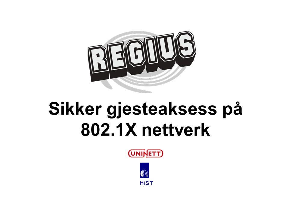 Sikker gjesteaksess på 802.1X nettverk HiST