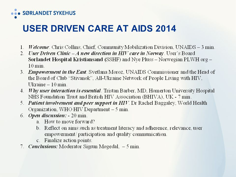 USER DRIVEN CARE AT AIDS 2014