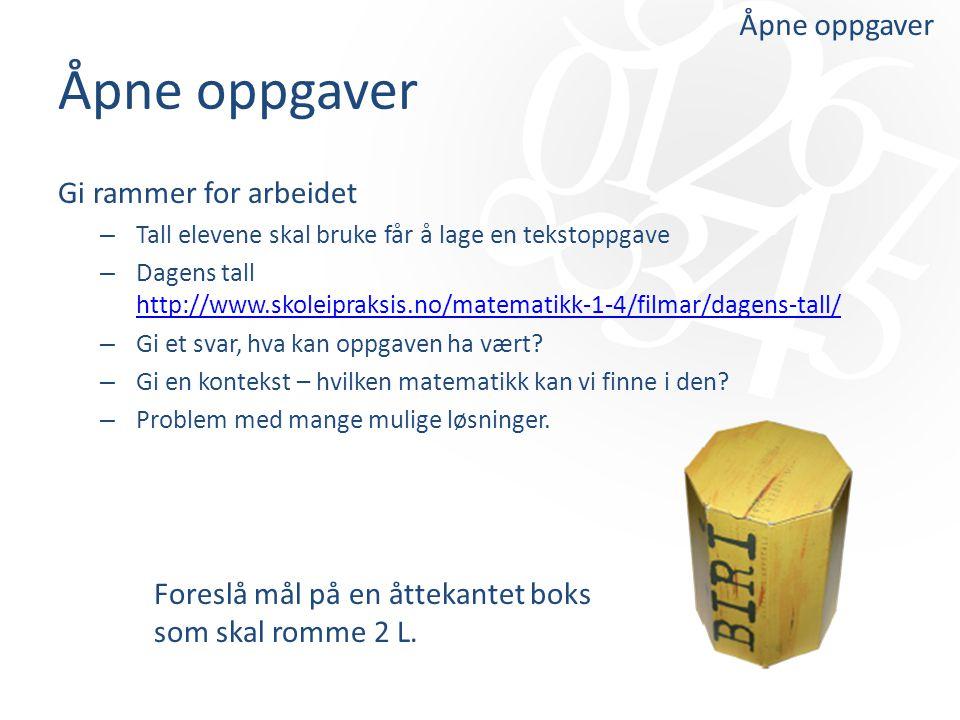Åpne oppgaver Gi rammer for arbeidet – Tall elevene skal bruke får å lage en tekstoppgave – Dagens tall http://www.skoleipraksis.no/matematikk-1-4/fil