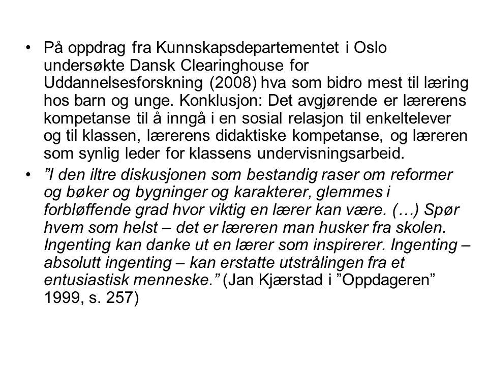 På oppdrag fra Kunnskapsdepartementet i Oslo undersøkte Dansk Clearinghouse for Uddannelsesforskning (2008) hva som bidro mest til læring hos barn og
