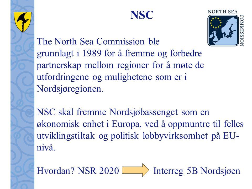 NSC The North Sea Commission ble grunnlagt i 1989 for å fremme og forbedre partnerskap mellom regioner for å møte de utfordringene og mulighetene som er i Nordsjøregionen.