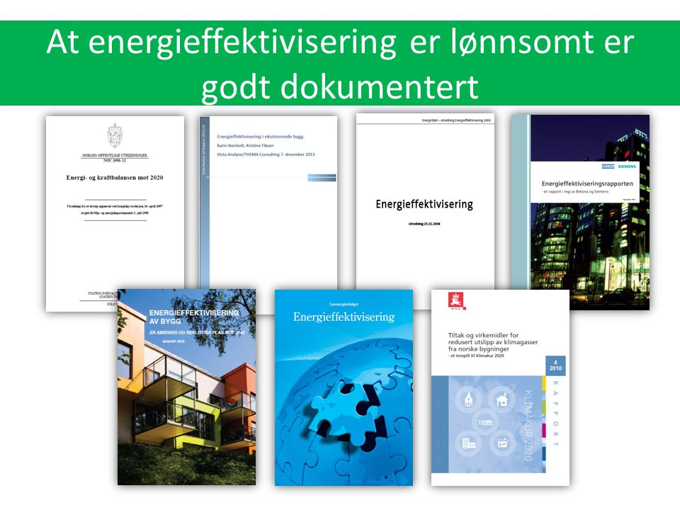  Energieffektivisering utgjør 72 % av løsningen frem mot 2020  Energieffektivisering utgjør 44 % av løsningen i 2035  Energieffektivisering er viktigere enn fornybar energi og månelandinger selv i 2035  Energieffektivisering blir viktigere for hvert år IEA legger frem sin rapport IEAs World Energy Outlook 2011: Energieffektivisering blir stadig viktigere for å løse verdens energi- og klimautfordringer