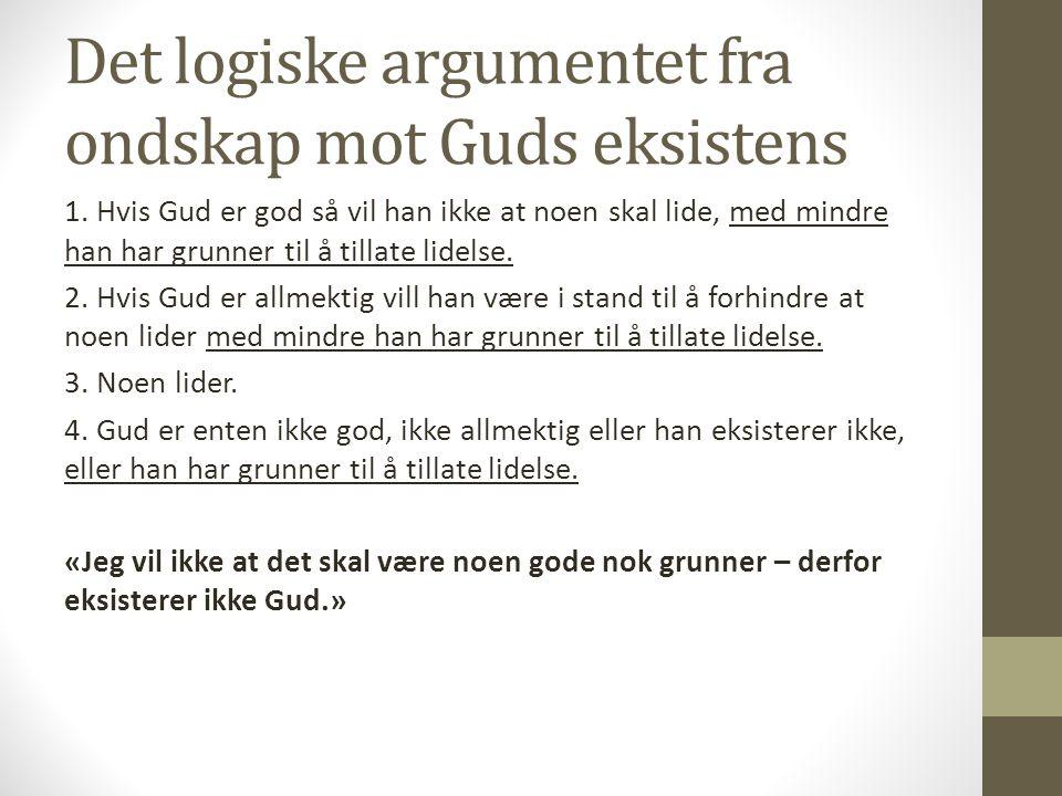 Det logiske argumentet fra ondskap mot Guds eksistens 1.