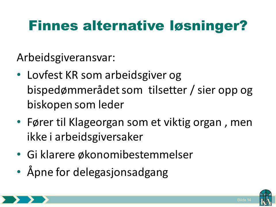 Bilde 14 Finnes alternative løsninger.