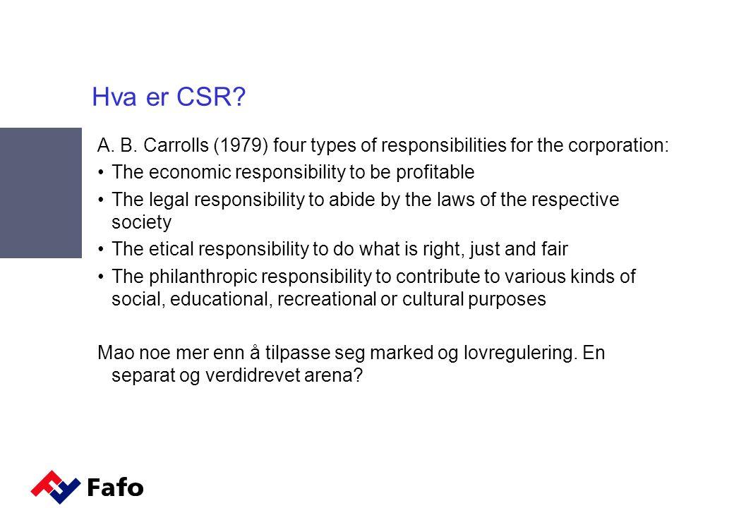 Hva er CSR. A. B.