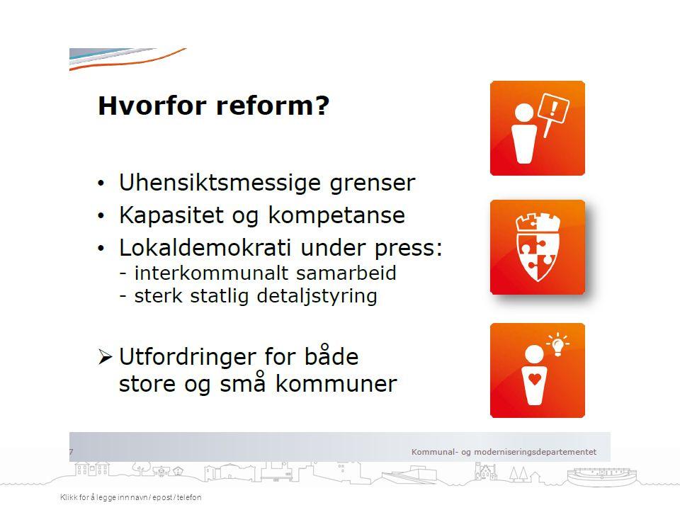 Regjeringens mål med kommunereformen.