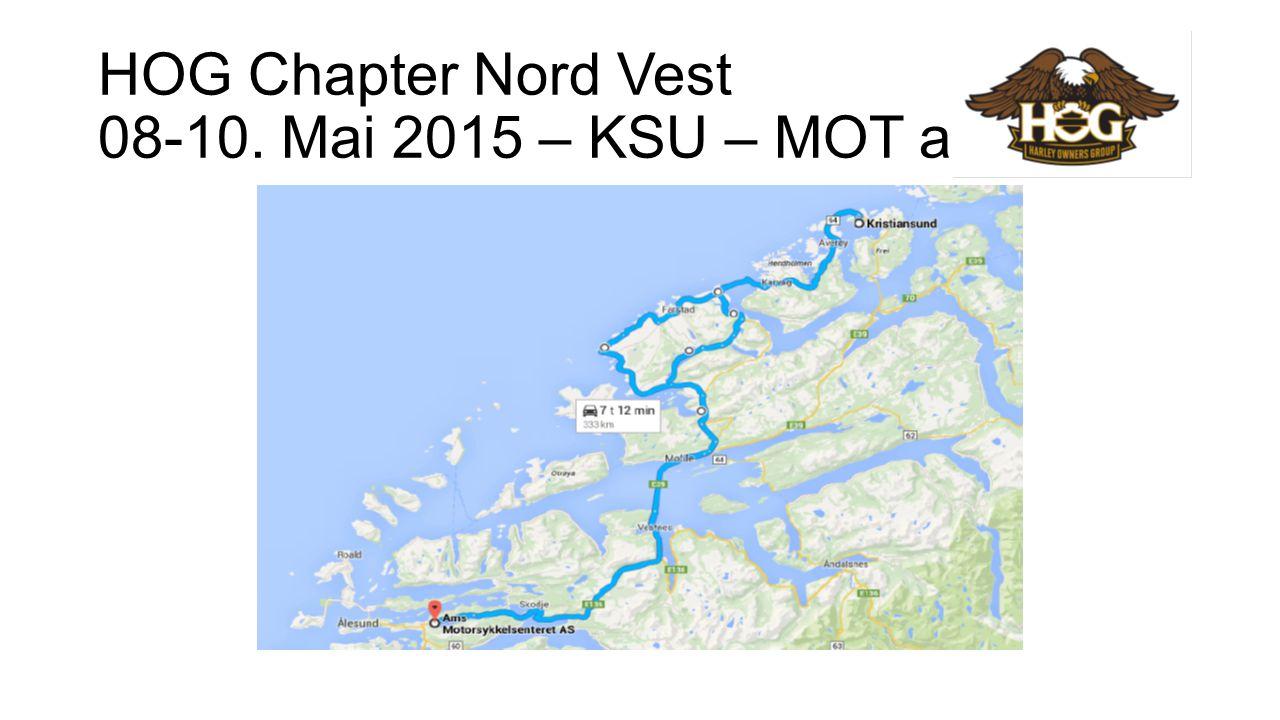HOG Chapter Nord Vest 08-10. Mai 2015 – KSU – MOT arr.