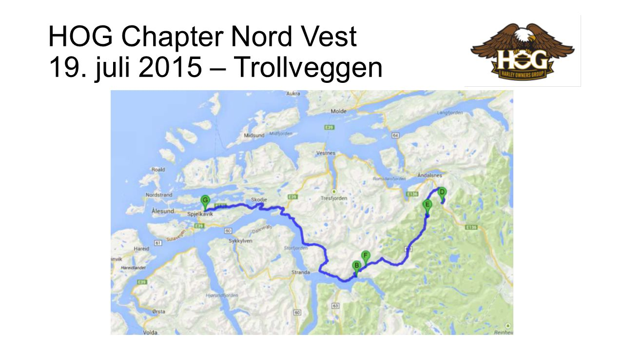 HOG Chapter Nord Vest 02 august 2015 – Norangdalen