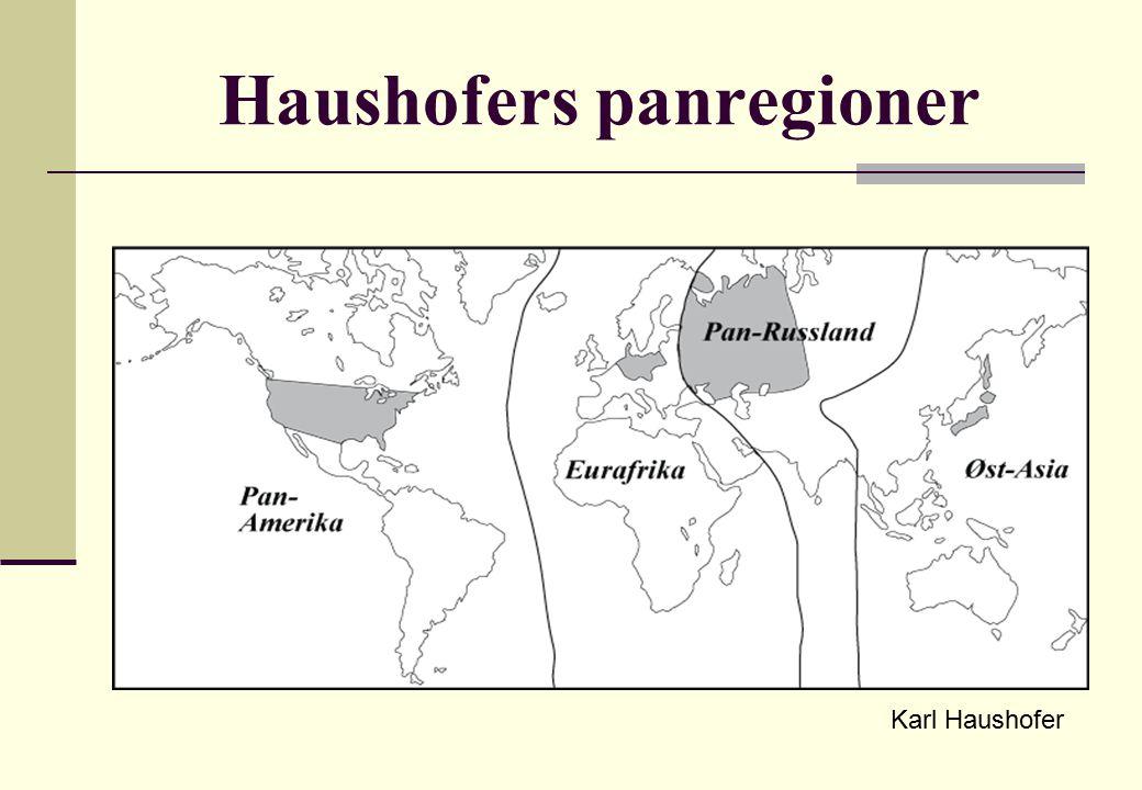 Haushofers panregioner Karl Haushofer