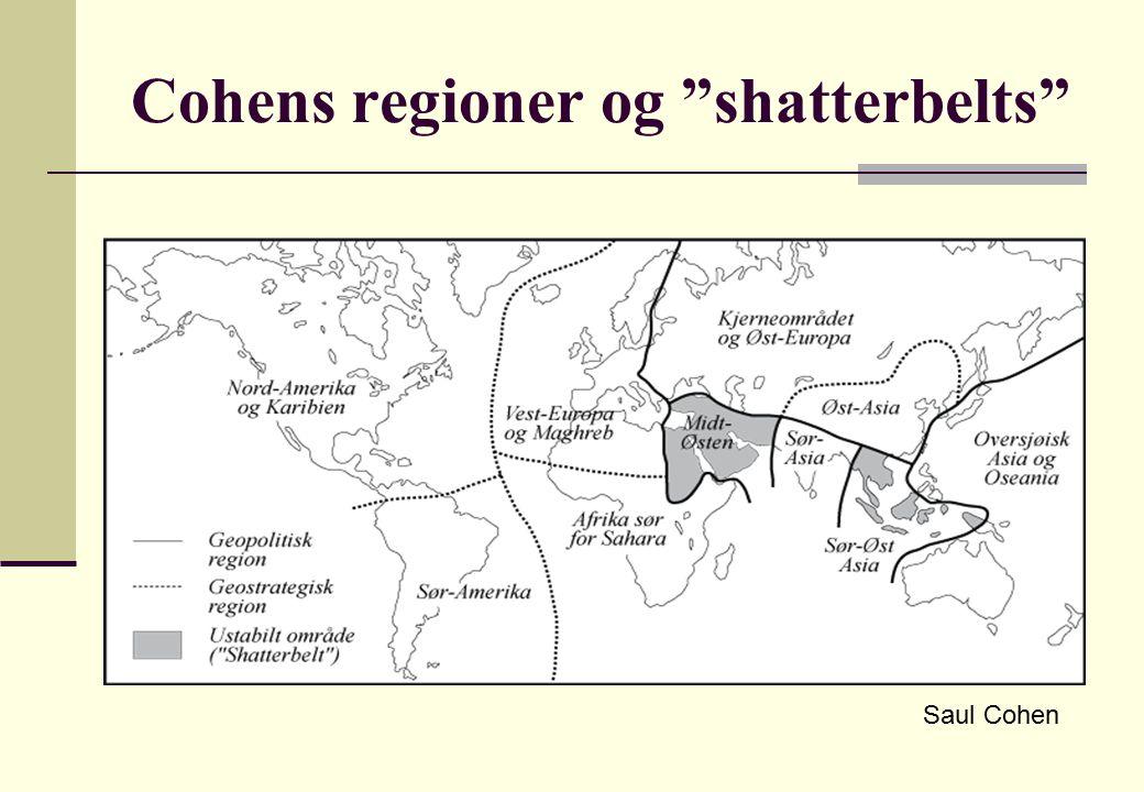 Cohens regioner og shatterbelts Saul Cohen