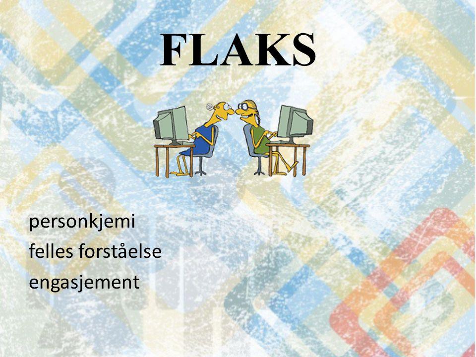 FLAKS personkjemi felles forståelse engasjement