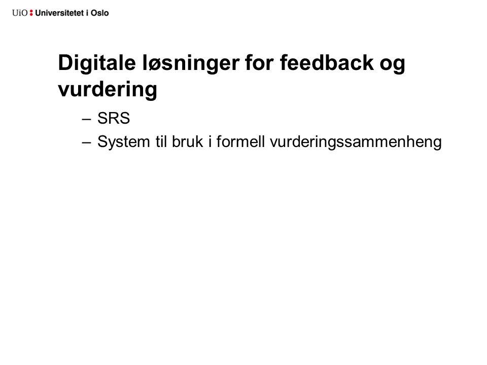 Digitale løsninger for feedback og vurdering –SRS –System til bruk i formell vurderingssammenheng