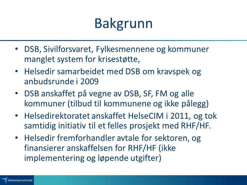 Bakgrunn DSB, Sivilforsvaret, Fylkesmennene og kommuner manglet system for krisestøtte, Helsedir samarbeidet med DSB om kravspek og anbudsrunde i 2009