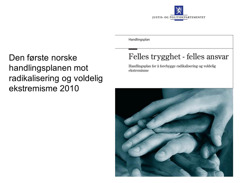 Den første norske handlingsplanen mot radikalisering og voldelig ekstremisme 2010