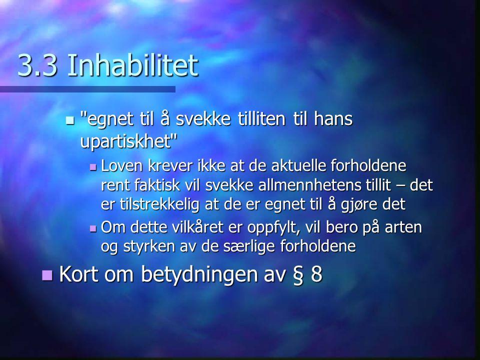3.3 Inhabilitet