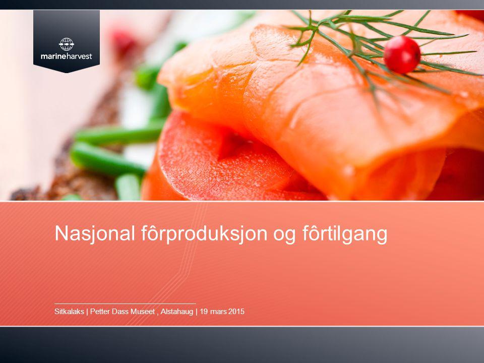 Nasjonal fôrproduksjon og fôrtilgang Sitkalaks | Petter Dass Museet, Alstahaug | 19 mars 2015