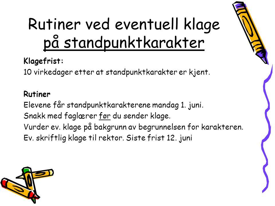 Videre arbeid framover Uke 16 og 17 -Fagdag norsk hovedmål fredag 17.