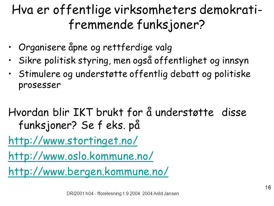 DRI2001 h04 - fforelesning 1.9.2004.