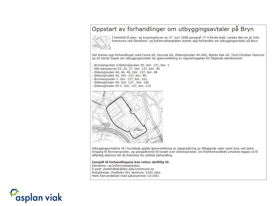 Plan og avtaleprosess Samordnet Gjennomføre avtaleprosess etter at planen er vedtatt