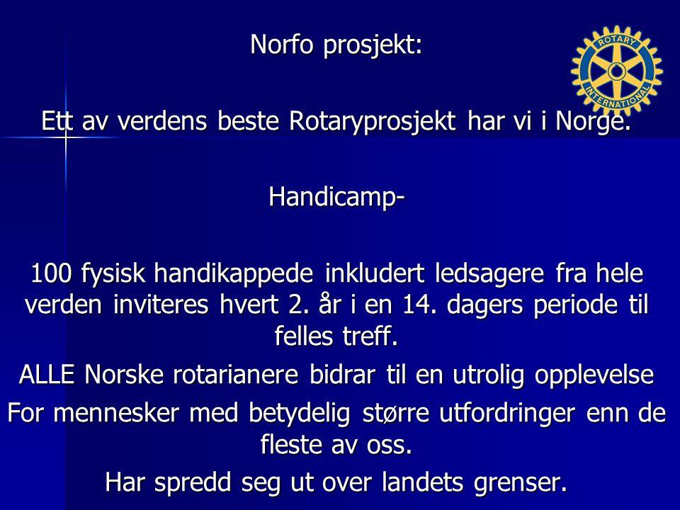 Norfo prosjekt: Ett av verdens beste Rotaryprosjekt har vi i Norge.