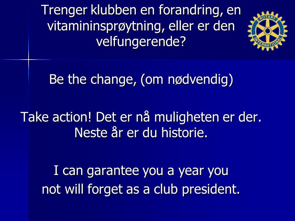 Trenger klubben en forandring, en vitamininsprøytning, eller er den velfungerende.