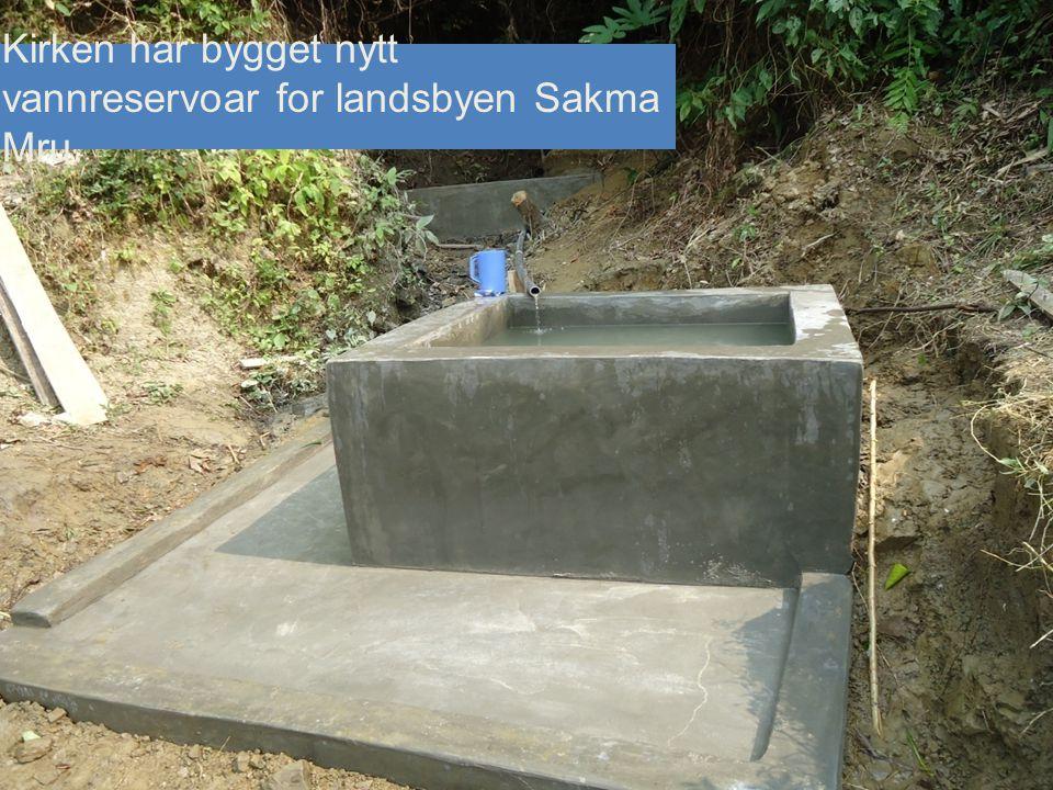 Kirken har bygget nytt vannreservoar for landsbyen Sakma Mru.