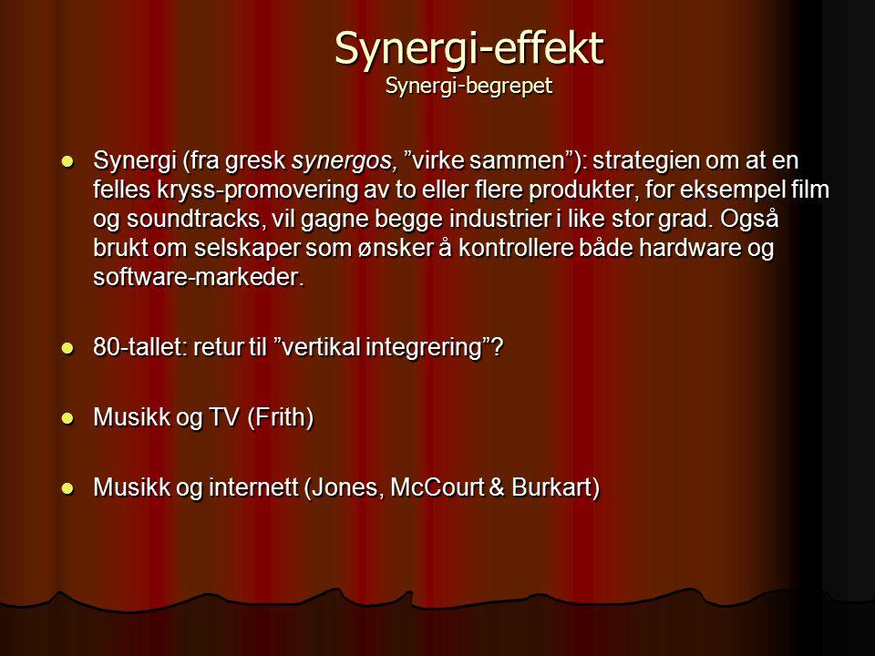 """Synergi (fra gresk synergos, """"virke sammen""""): strategien om at en felles kryss-promovering av to eller flere produkter, for eksempel film og soundtrac"""