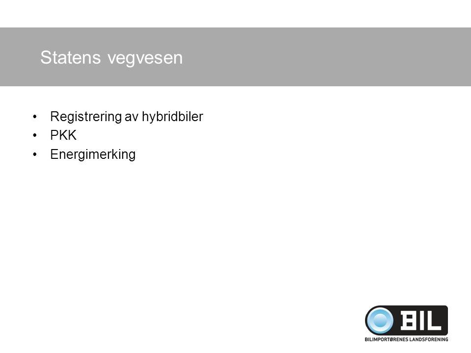 Registrering av hybridbiler PKK Energimerking Statens vegvesen