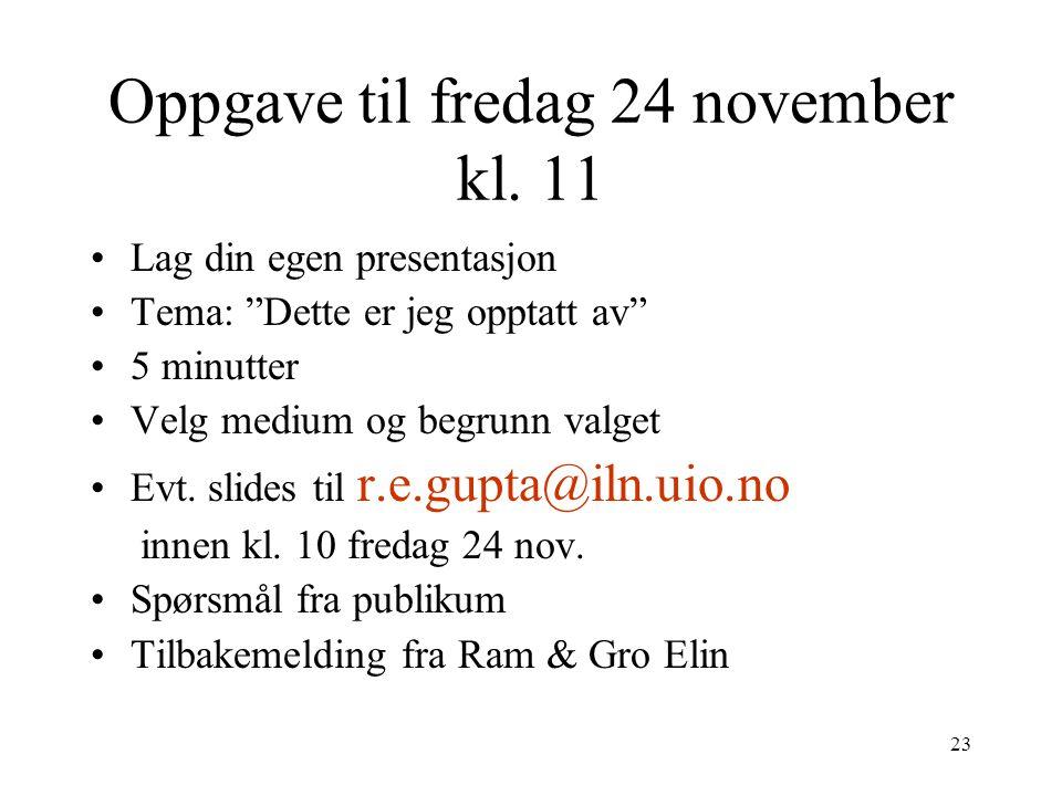 23 Oppgave til fredag 24 november kl.