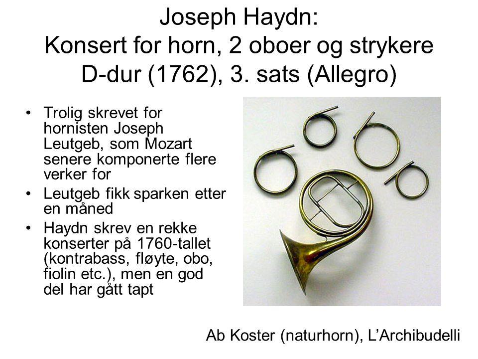 Joseph Haydn: Konsert for horn, 2 oboer og strykere D-dur (1762), 3.