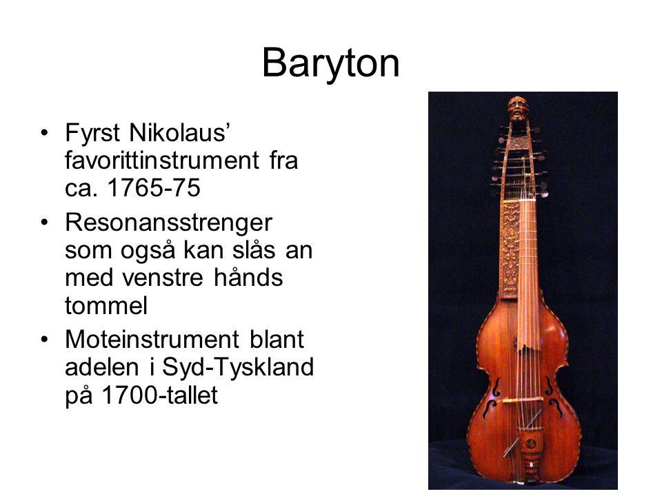 Baryton Fyrst Nikolaus' favorittinstrument fra ca.