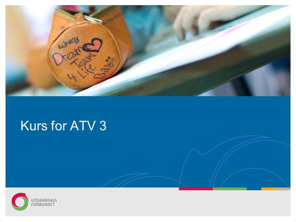 Kurs for ATV 3