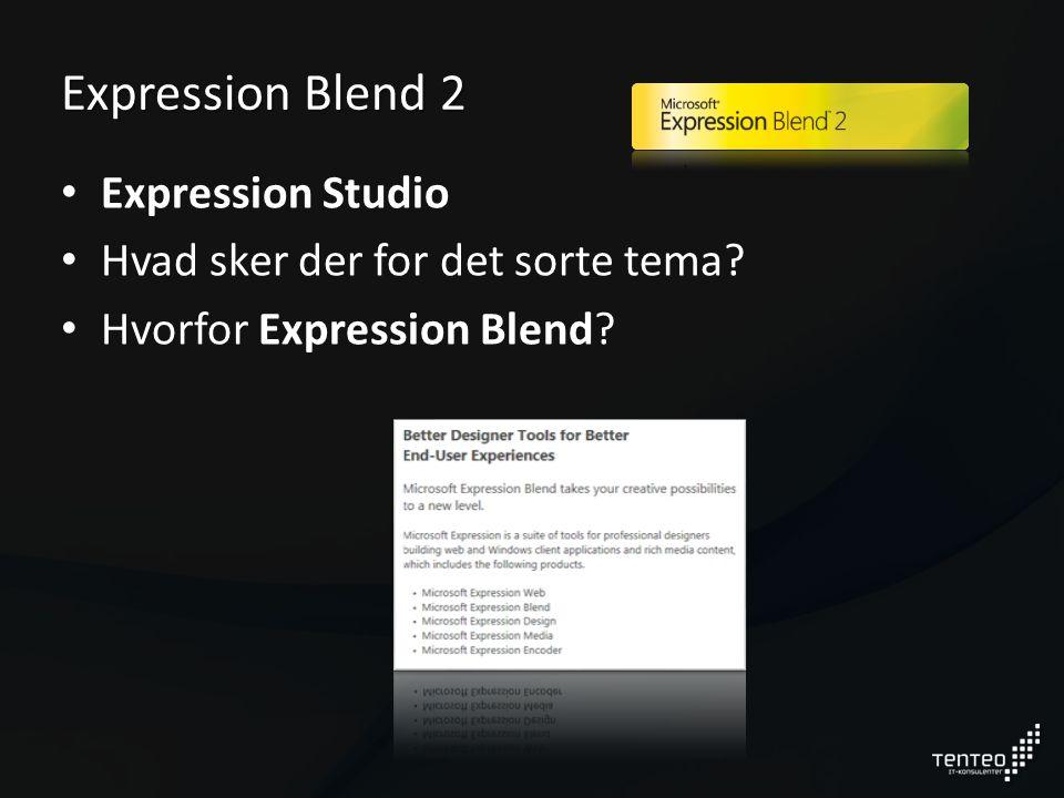 Expression Blend 2 Expression Studio Hvad sker der for det sorte tema Hvorfor Expression Blend