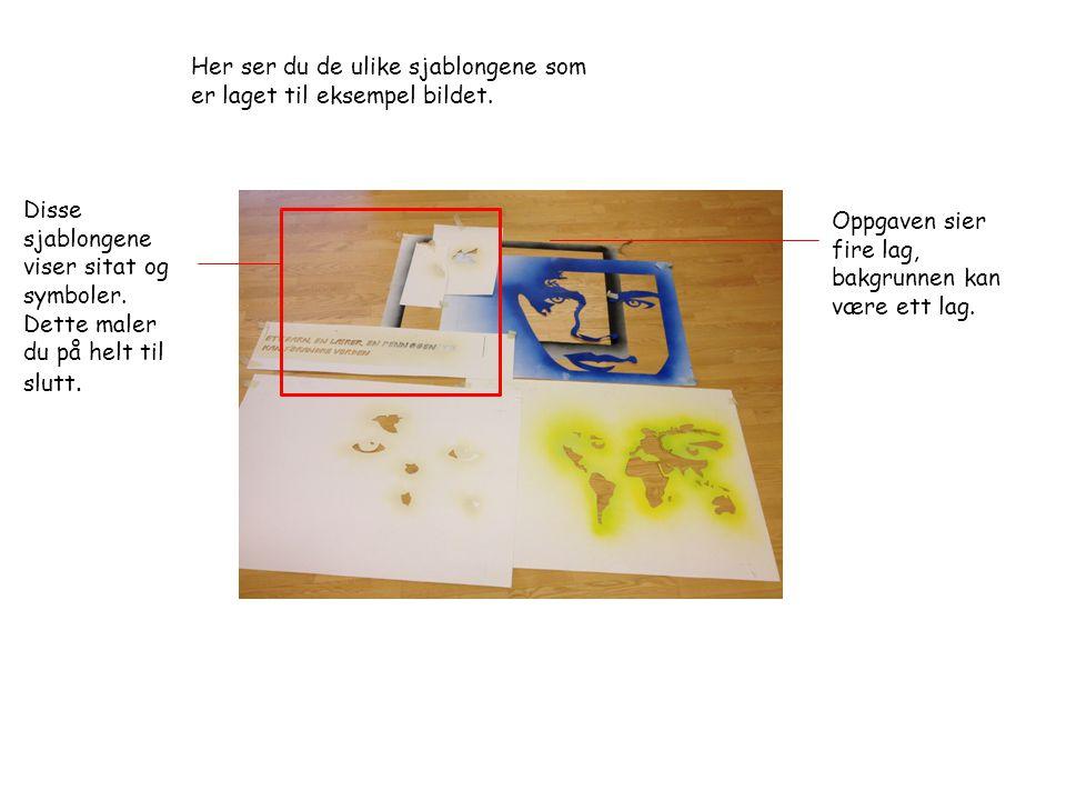 Her ser du de ulike sjablongene som er laget til eksempel bildet. Disse sjablongene viser sitat og symboler. Dette maler du på helt til slutt. Oppgave
