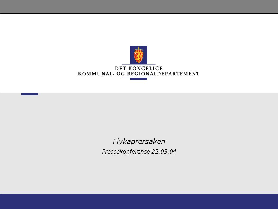 Flykaprersaken Pressekonferanse 22.03.04