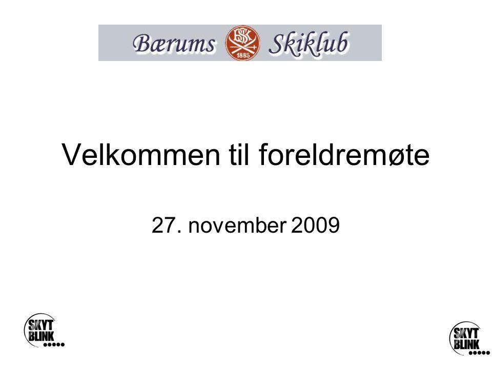 Velkommen til foreldremøte 27. november 2009