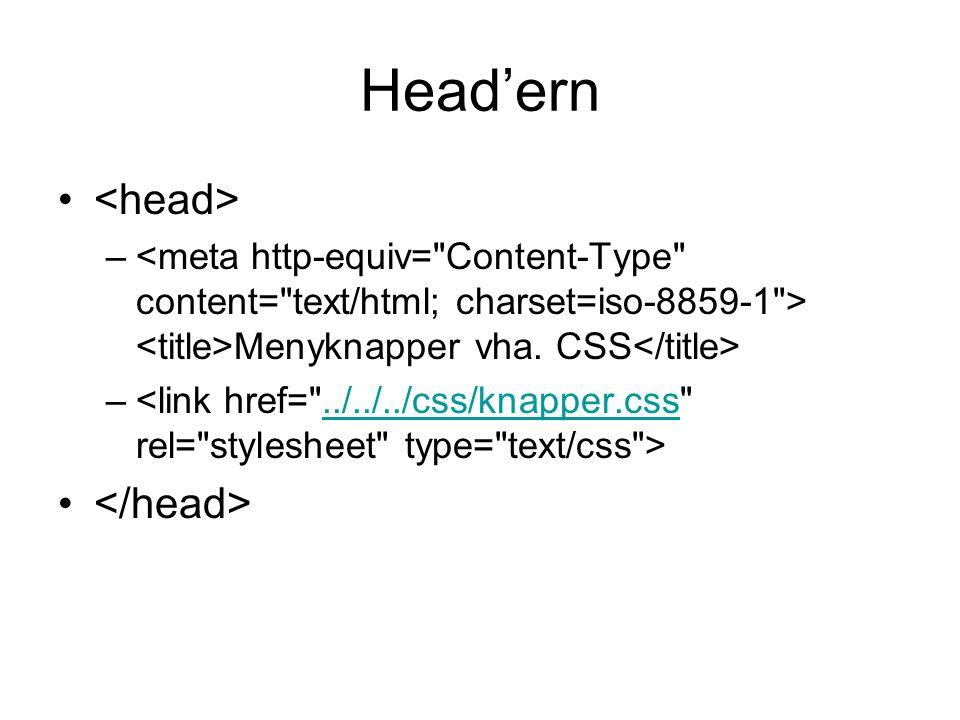 Head'ern – Menyknapper vha. CSS –../../../css/knapper.css