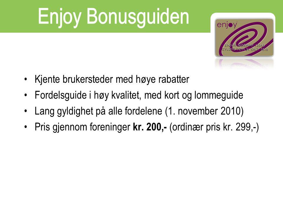 Kjente brukersteder med høye rabatter Fordelsguide i høy kvalitet, med kort og lommeguide Lang gyldighet på alle fordelene (1. november 2010) Pris gje
