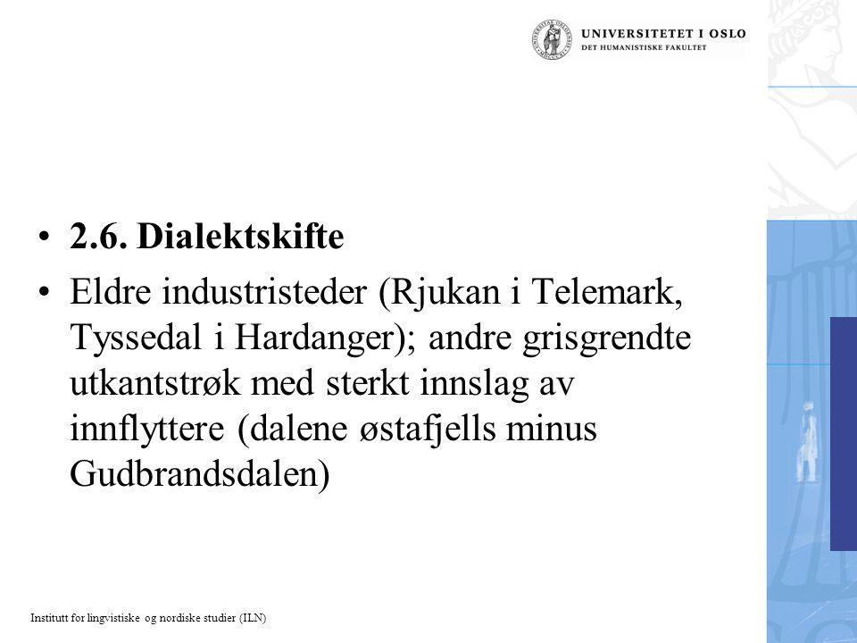 Institutt for lingvistiske og nordiske studier (ILN) 2.6.
